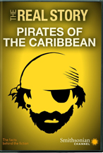 SMITHSONIAN: THE REAL STORY: PIRATES OF THE CARIBBEAN cover image