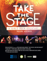 TAKE THE STAGE: A GIRLS ROCKUMENTARY cover image