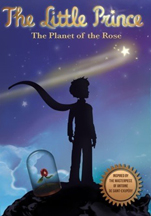 LITTLE PRINCE, THE: THE PLANET OF THE ROSE cover image