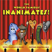 WORLD FAMOUS INANIMATES, THE