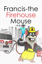 FRANCIS THE FIREHOUSE MOUSE