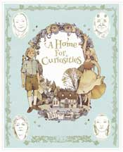 HOME FOR CURIOSITIES, A
