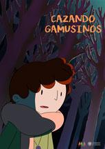 CAZANDO GAMUSINOS