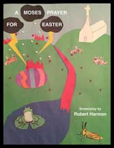 MOSES' PRAYER FOR EASTER, A