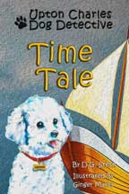 UPTON CHARLES - DOG DETECTIVE TIME TALE