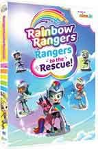 RAINBOW RANGERS: RANGERS TO THE RESCUE