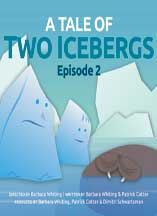 TALE OF TWO ICEBERGS, A: EPISODE 2 cover image