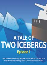 TALE OF TWO ICEBERGS, A: EPISODE 1 cover image