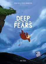 DEEP FEARS