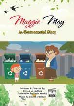 MAGGIE MAY, AN ENVIRONMENTAL STORY