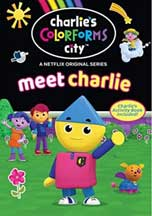 CHARLIE'S COLORFORMS CITY: MEET CHARLIE!