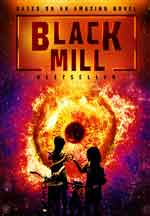 BLACK MILL, THE