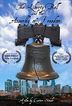 LIBERTY BELL AND THE ASSEMBLY OF FREEDOM, THE
