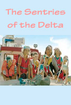 SENTRIES OF THE DELTA, THE cover image