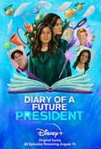 DIARY OF A FUTURE PRESIDENT: SEASON 2