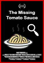 MISSING TOMATO SAUCE, THE
