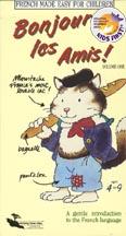 BONJOUR LES AMIS VOLUME ONE