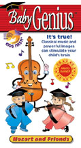 BABY GENIUS: MOZART AND FRIENDS,  VOLUME I