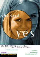 SHE SAID YES:  THE UNLIKELY MARTYRDOM OF CASSIE BERNALL cover image